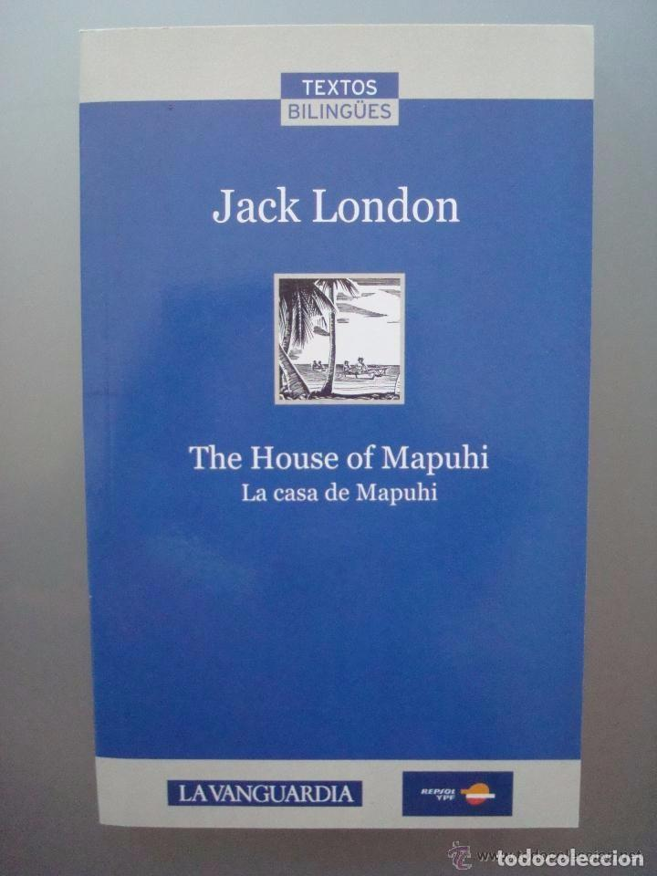 Textos Bilingües La Casa De Mapuhi Jack Lon Sold Through Direct Sale 66038690