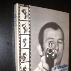 Libros de segunda mano: LE TIR RAPIDE AUX ARMES DE POING / RAYMOND SASIA / ARMAS PISTOLAS. Lote 135693041