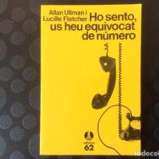 Libros de segunda mano: HO SENTO, US HEU EQUIVOCAT DE NUMERO.- ALLAN ULLMAN I LUCILLE FLETCHER. Lote 66926658