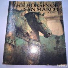 Libros de segunda mano: THE HORSES OF SAN NMARCO-VENIZE-OLIVETTI-N. Lote 67280757