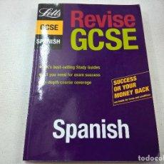 Libros de segunda mano: GCSE-REVISE GCSE-SPANISH-N. Lote 68165925
