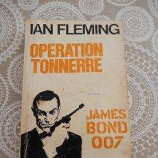 Libros de segunda mano: IAN FLEMING - OPERATION TONNERRE - JAMES BOND 007 - PLON. Lote 68579605