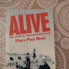 Libros de segunda mano: ALIVE, THE STORY OF THE ANDES SURVIVORS POR PIERS PAUL READ. Lote 68771373