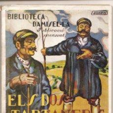 Libros de segunda mano: EN CATALÁN - ELS DOS TARTANERS - CLOVIS EIMERIC - BIBLIOTECA DAMISEL-LA Nº 13. Lote 68813109