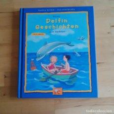 Libros de segunda mano: KLEINE DELFIN GESCHICHTEN ZUM VORLESEN - SANDRA GRIMM EVA CZERWENK - LIBRO INFANTIL EN ALEMAN. Lote 68935333