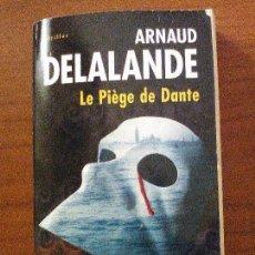 Libros de segunda mano: LE PIÈGE DE DANTE. Lote 68986801