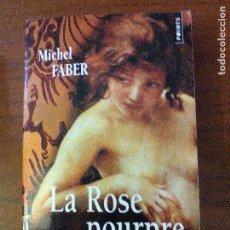 Libros de segunda mano: LA ROSE POURPRE ET LE LYS - TOME I. Lote 69004221