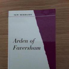 Libros de segunda mano: ARDEN OF FAVERSHAM - NEW MERMAIDS - EDITED BY MARTIN WHITE. Lote 70294761