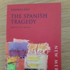 Libros de segunda mano: THOMAS KYD: THE SPANISH TRAGEDY. EDITED BY J. R. MULRYNE - NEW MERMAIDS. Lote 70295057