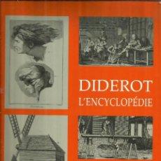 Libros de segunda mano: DIDEROT L'ENCYCLOPÉDIE. CLARA SCHMIDT. BOOKKING INTERNATIONAL. PARIS. 1996. Lote 70513997