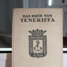 Libros de segunda mano: DAS BUCH VON TENERIFFA, LUIS DIEGO CUSCOY-PEDER C. LARSEN.SANTA CRUZ DE TENERIFE 1959.CANARIAS. Lote 91666645
