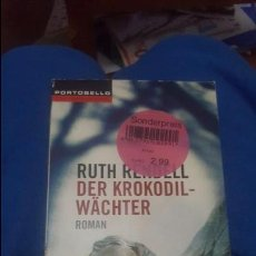 Libros de segunda mano: DER KROKODILWÄCHTER. THE COCODRILE BIRD. 2006. RUTH RENDELL. Lote 71340987