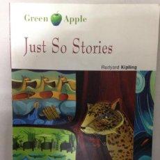 Libros de segunda mano: JUST SO STORIES - GREEN APPLE - VICENS VIVES - NO TIENE CD-ROM. Lote 294488973