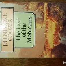 Libros de segunda mano: THE LAST OF THE MOHICANS. FENIMORE COOPER. WORDSWORTH CLASSICS. . Lote 72887891