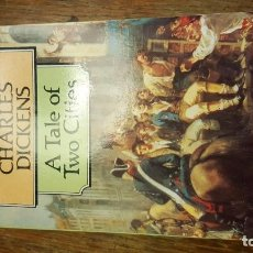 Libros de segunda mano: A TALE OF TWO CITIES. CHARLES DICKENS. . Lote 72888443