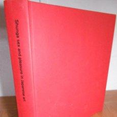 Libros de segunda mano: SHUNGA SEX AND PLEASURE IN JAPANESE ART (THE BRITISH MUSEUM) 2014. Lote 72948855