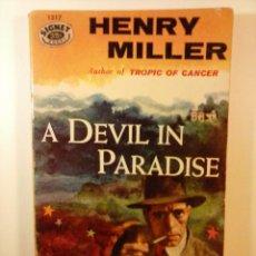 Libros de segunda mano: A DEVIL IN PARADISE _ (UN DIABLO EN EL PARAÍSO) - HENRY MILLER. Lote 74094611