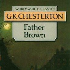 Libros de segunda mano: FATHER BROWN G.K. CHESTERTON. Lote 74748651