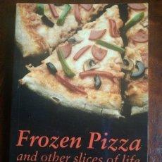 Libros de segunda mano: LIBRO FROZEN PIZZA AND OTHER SLICES OF LIFE ANTOINETTE MOSES. Lote 74988643