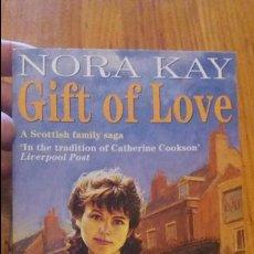 Libros de segunda mano: LIBRO ESCRITO EN INGLÉS. BOOK WRITTEN IN ENGLISH. NORA KAY. GIFT OF LOVE. Lote 75199275
