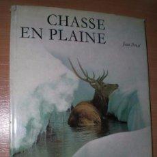 Libros de segunda mano: CHASSE EN PLAINE. Lote 75759559