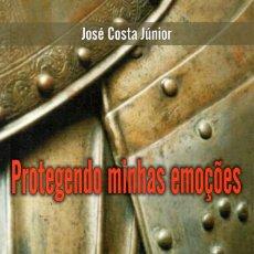 Libros de segunda mano: PROTEGENDO MINHAS EMOÇOES (JOSÉ COSTA JÚNIOR). Lote 76809559