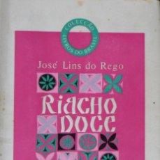 Libros de segunda mano: RIACHO DOCE. DO REGO JOSE LINS. LIVROS DO BRASIL.. Lote 77232993