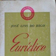 Libros de segunda mano: EURIDICE. DO REGO JOSE LINS. LIVROS DO BRASIL.. Lote 77233289