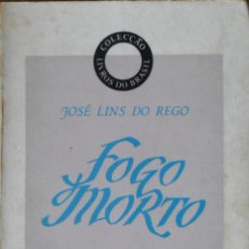 Libros de segunda mano: FOGO MORTO. DO REGO JOSE LUIS. LIVROS DO BRASIL. . Lote 77233897