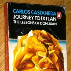 Libros de segunda mano: JOURNEY TO IXTLAN: THE LESSONS OF DON JUAN POR CARLOS CASTANEDA DE ED. PENGUIN BOOKS (TEXTO INGLÉS). Lote 77495693