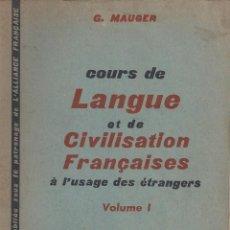 Libros de segunda mano: COURS DE LANGUE ET DE CIVILISATION FRANÇAISES. Lote 77591385