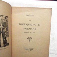 Libros de segunda mano: LE DON QUICHOTTE NORMAND J.M. ROUSSEAU. Lote 78140329