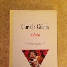 Libros de segunda mano: LIBRO. CURIAL I GUELFA, ANONIM. N.22. Lote 78471603