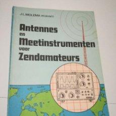 Libros de segunda mano: ANTENNES EN MEETINSTRUMENTEN VOOR ZENDAMATEURS. Lote 78687181