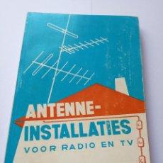 Libros de segunda mano: ANTENNE-INSTALLATIES VOOR RADIO EN TV - A.J. DIRKSEN. Lote 78810157