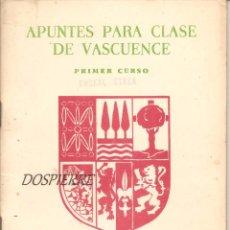 Libros de segunda mano: APUNTES PARA CLASE DE VASCUENCE, PRIMER CURSO, ETXEBARRIA´TAR JUAN ANJEL, . Lote 79990949