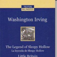 Libros de segunda mano: WASHINGTON IRVING - THE LEGEND OF SLEEPY HOLLOW - LITTLE BRITAIN - VERSIONES BILINGÜES - VANGUARDIA. Lote 80411833