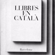 Libros de segunda mano: CATÀLEG LLIBRES EDITATS EN CATALÀ. I.N.L.E., 1973. Lote 81184208