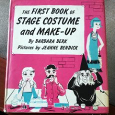 Libros de segunda mano: LIBRO MAQUILLAJE Y DISFRACES - 1966 THE FIRST BOOK OF STAGE COSTUME AND MAKE-UP. Lote 81309024
