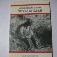 Libros de segunda mano: STORIA DI TONLE - MARIO RIGONI STERN - EDITORE GIULIO EINAUDI - 1980 - EN ITALIANO. Lote 81666060
