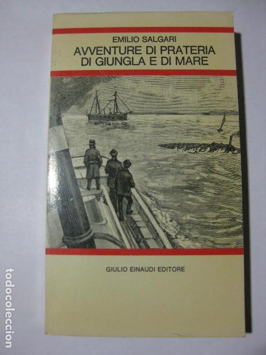 AVVENTURE DI PRATERIA DI GIUNGLA E DI MARE - EMILIO SALGARI - GIULIO EINAUDI - 1971 - EN ITALIANO (Libros de Segunda Mano - Otros Idiomas)