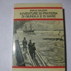 Libros de segunda mano: AVVENTURE DI PRATERIA DI GIUNGLA E DI MARE - EMILIO SALGARI - GIULIO EINAUDI - 1971 - EN ITALIANO. Lote 81677348