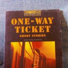Libros de segunda mano: ONE-WAY TICKET - SHORT STORIES - JENNIFER BASSETT - AÑO 2000. Lote 81917208