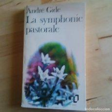 Libros de segunda mano: LA SYMPHONIE PASTORALE - ANDRE GIDE - 1972. Lote 82937400