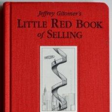 Libros de segunda mano: LITTLE RED BOOK OF SELLING, EL PEQUEÑO LIBRO ROJO DE LA VENTA. NUEVO. EN INGLÉS. . Lote 83553520