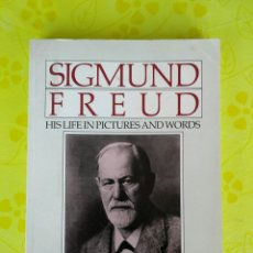 Libros de segunda mano: SIGMUND FREUD HIS LIFE IN PICTURES AND WORDS. Lote 83588882