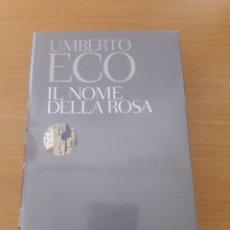 Libros de segunda mano: EL NOMBRE DE LA ROSA (EN ITALIANO). UMBERTO ECO.. Lote 84140764