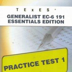 Libros de segunda mano: GENERALIST EC-6 191 ESSENTIALS EDITION PRACTICE TEST 1. Lote 84764416