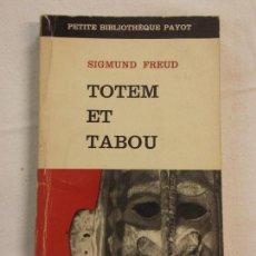 Libros de segunda mano: HOS. TOTEM ET TABOU. SIGMUND FREUD.. Lote 84895356