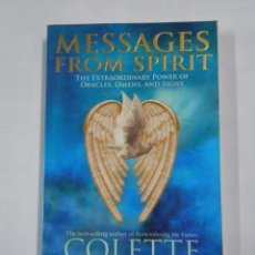 Libros de segunda mano: MESSAGES FROM SPIRIT. COLLETTE BARON REID. THE EXTRAORDINARY POWER OF ORACLES, OMENS, SIGNS. TDK148. Lote 85030096